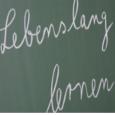 Heute schon an morgen denken! Lebenslanges Lernen ist ein Muss!